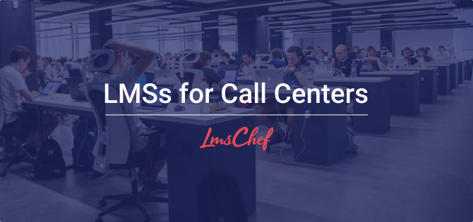 LMSs for Call Centers
