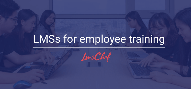 LMSs for employee training
